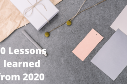 What I'm leaving behind: Ten Lessons Learned from 2020.